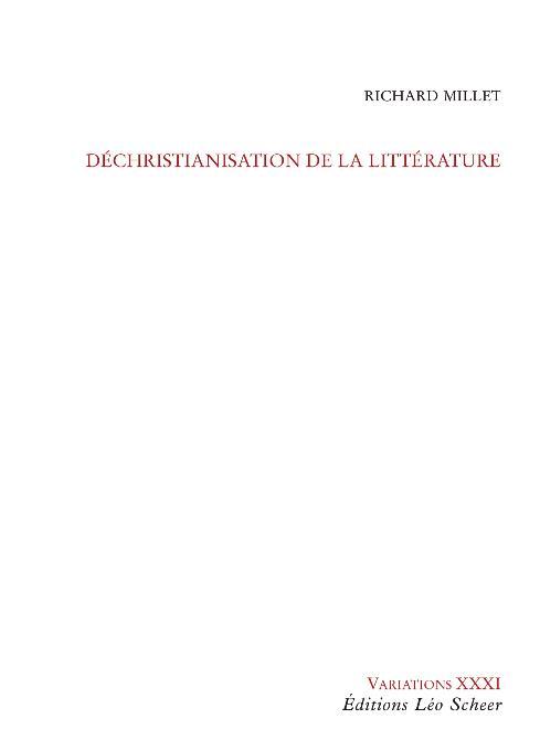 DECHRISTIANISATION DE LA LITTERATURE