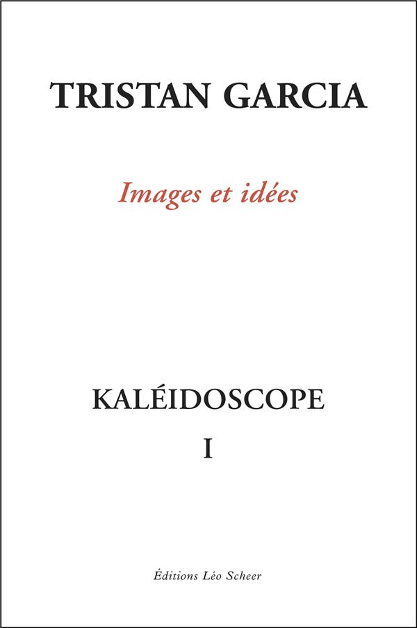 KALEIDOSCOPE I, IMAGES ET IDEES