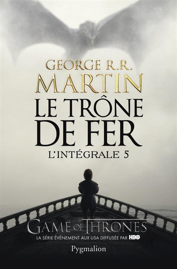 LE TRONE DE FER, INTEGRALE 5