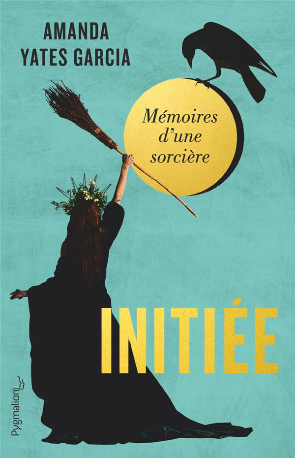 INITIEE - MEMOIRES D'UNE SORCIERE