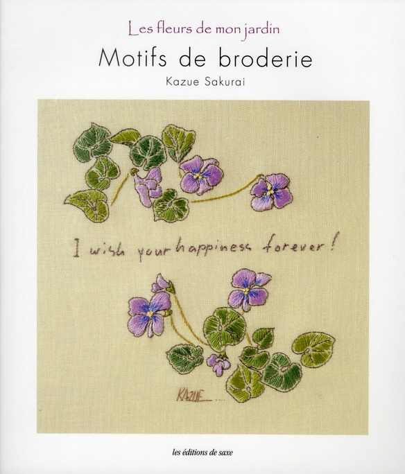 MOTIFS DE BRODERIE. LES FLEURS DE MON JARDIN