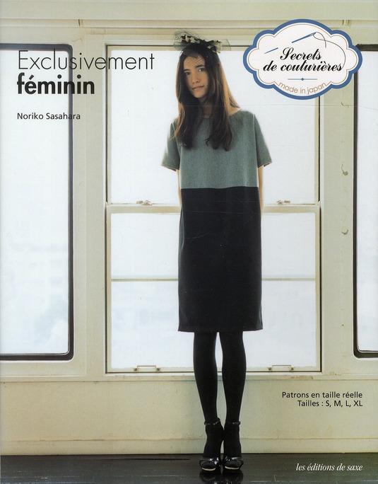 EXCLUSIVEMENT FEMININ. PATRONS EN TAILLE REELLE. TAILLES S, M, L, XL
