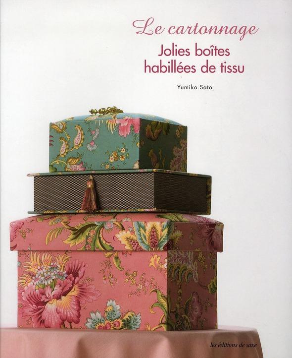 LE CARTONNAGE - JOLIES BOITES HABILLEES DE TISSU