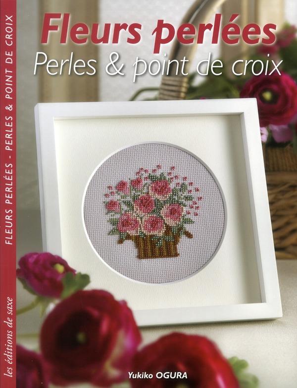 FLEURS PERLEES - PERLES & POINT DE CROIX