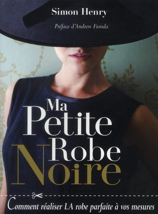 MA PETITE ROBE NOIRE COMMENT R