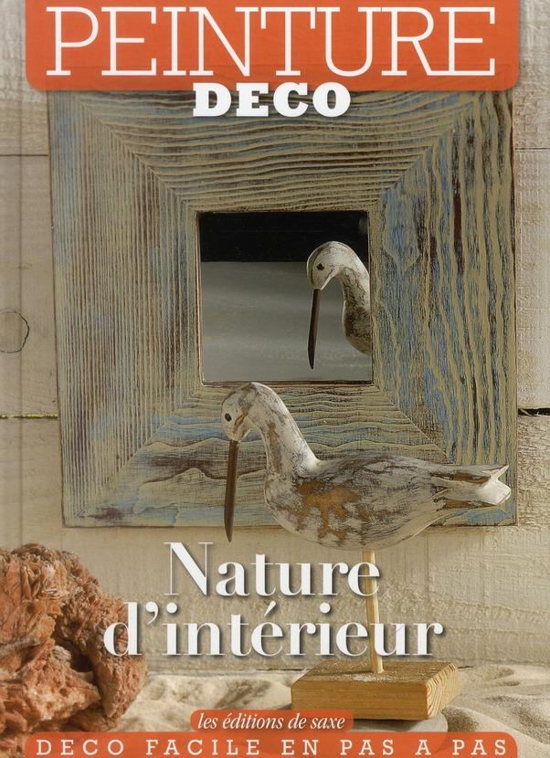 NATURE D'INTERIEUR. PEINTURE DECO