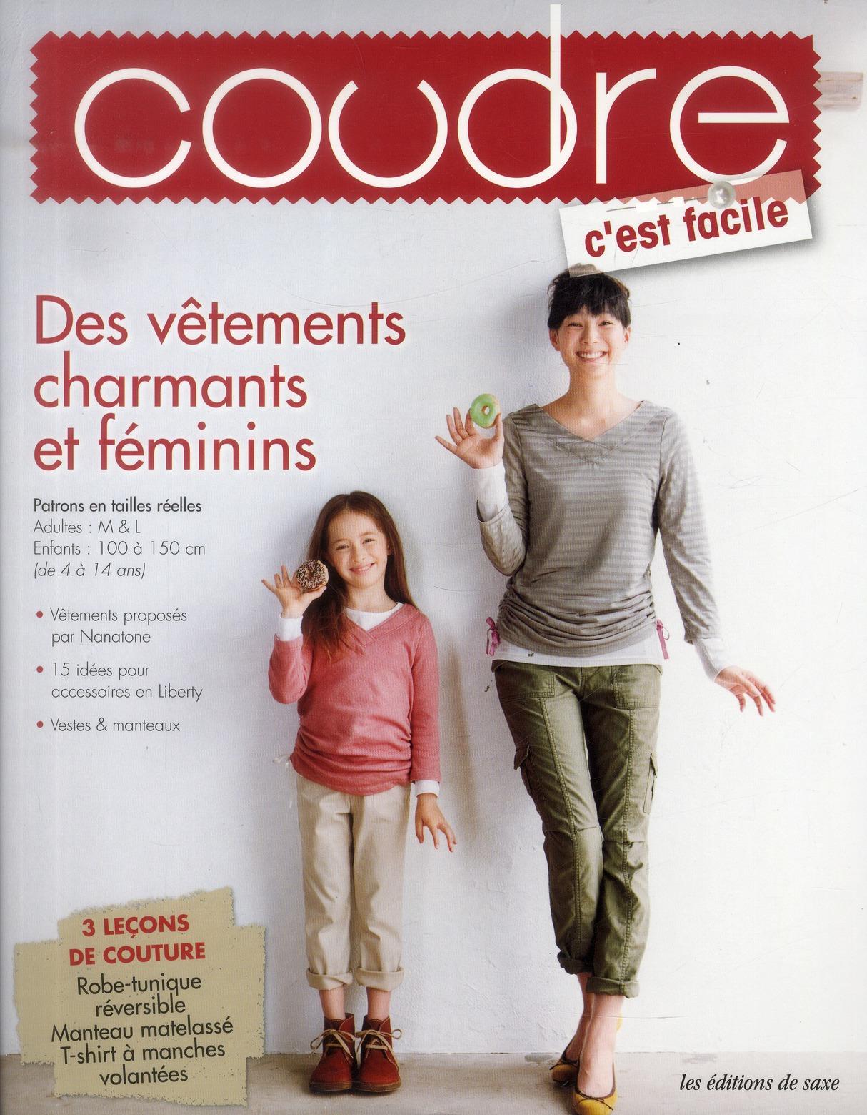 DES VETEMENTS CHARMANTS ET FEMININS. 3 LECONS DE COTURE. PATRONS EN TAILLES REEL