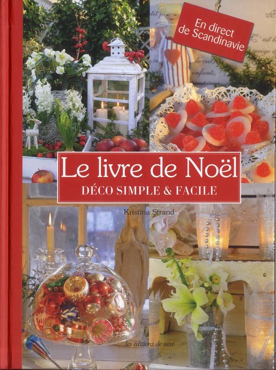 LE LIVRE DE NOEL. DECO SIMPLE ET FACILE. EN DIRECT DE SCANDINAVIE