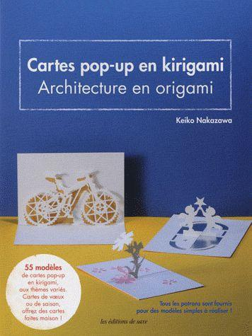 CARTE POP-UP EN KIRIGAMI. 55 MODELES DE CARTES POP-UP EN KIRIGAMI, AUX THEMES VA