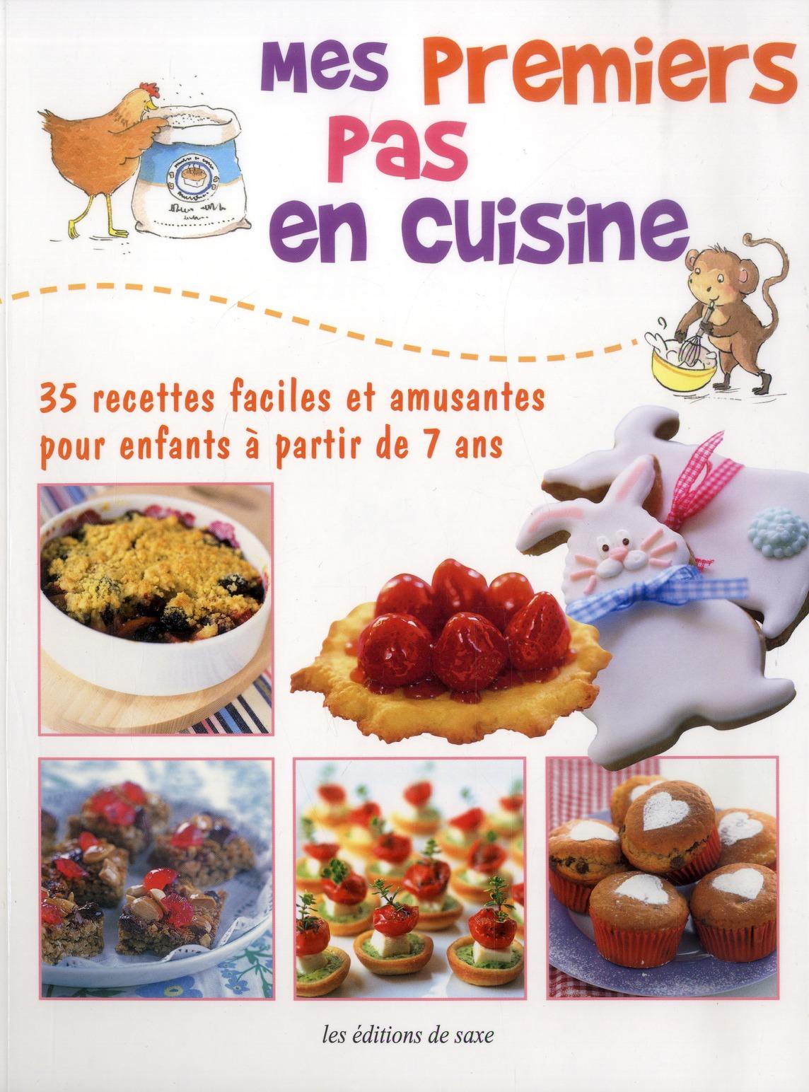 MES PREMIERS PAS EN CUISINE. 35 RECETTES FACILES ET AMUSANTES POUR ENFANTS A PAR