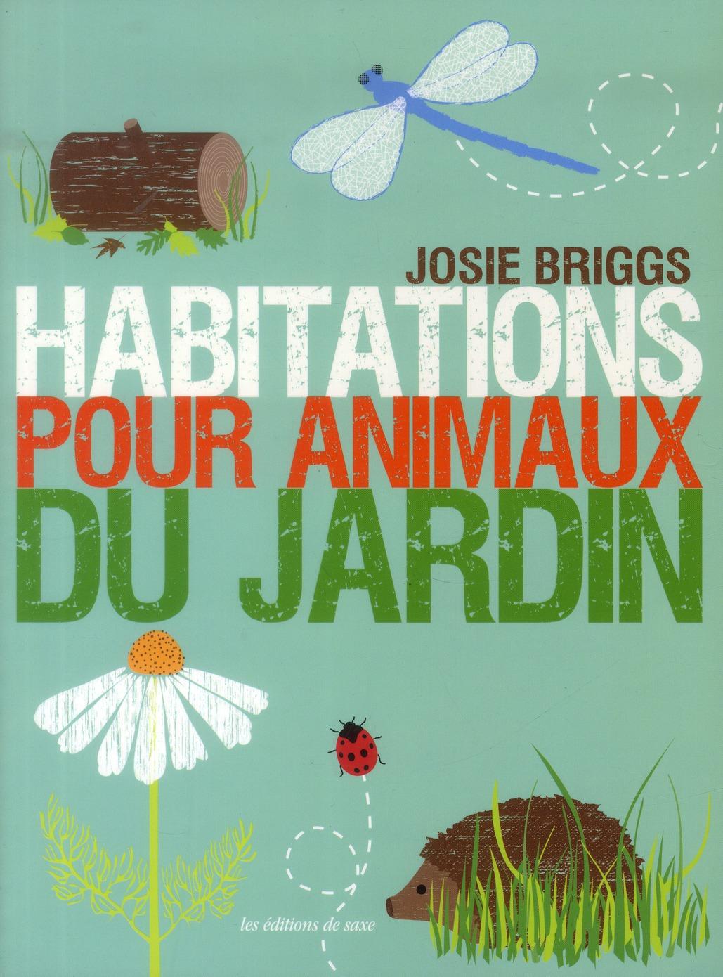 HABITATIONS POUR ANIMAUX DU JARDIN