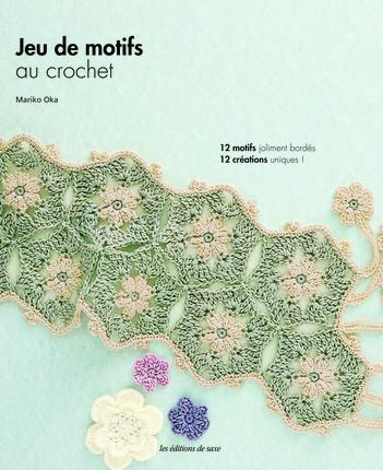 JEU DE MOTIFS AU CROCHET. 12 MOTIFS JOLIMENTS BORDES. 12 CREATIONS UNIQUES !