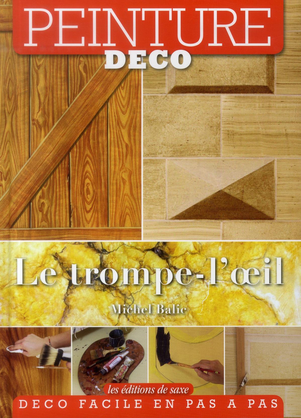 LE TROMPE L'OEIL. PEINTURE DECO