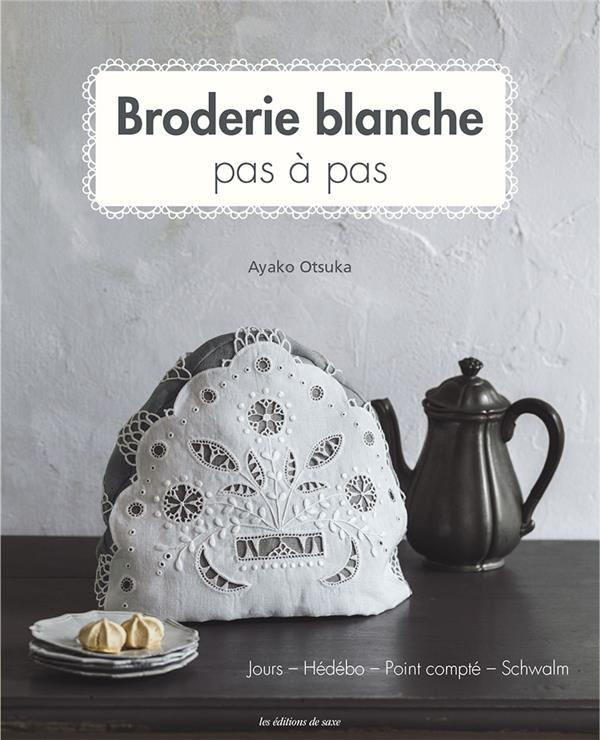 BRODERIE BLANCHE PAS A PAS