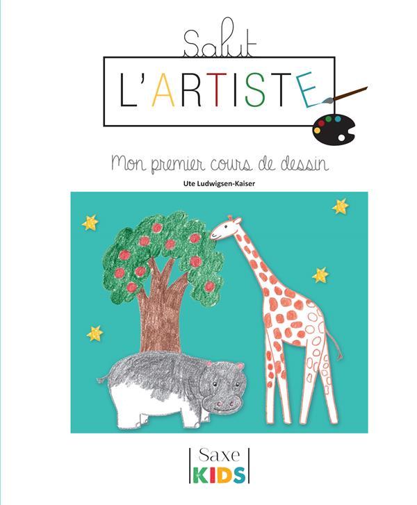 SALUT L'ARTISTE-MON PREMIER COURS DE DESSIN