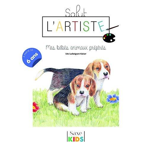 SALUT L'ARTISTE : MES BEBES ANIMAUX PREFERES