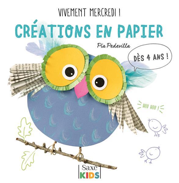 VIVEMENT MERCREDI!CREATIONS EN PAPIER