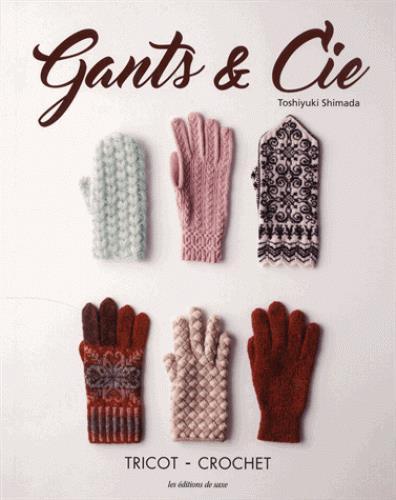 GANTS & CIE - TRICOT AU CROCHET