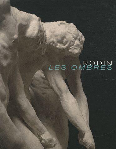 """RODIN, """"LES OMBRES"""" [EXPOSITION, QUIMPER, MUSEE DES BEAUX-ARTS, 5 MARS-7 JUIN 2010]"""