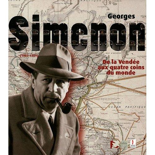 GEORGES SIMENON - DE LA VENDEE AUX QUATRE COINS DU MONDE - (1903-1989)