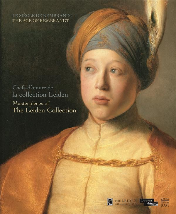 LE SIECLE DE REMBRANDT - THE AGE OF REMBRANDT / CAT EXPO (ANG-FR)