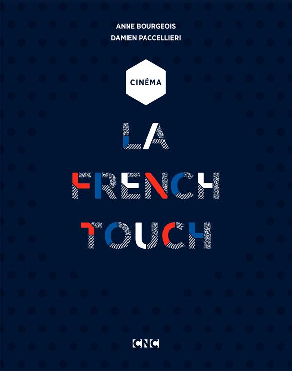 CINEMA - LA FRENCH TOUCH