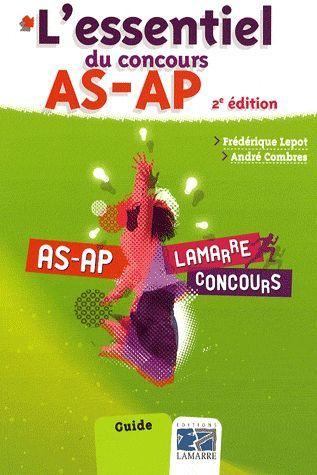L ESSENTIEL DU CONCOURS AS AP 2E EDITIONS