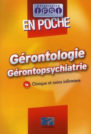 GERONTOLOGIE GERONTOPSYCHIATRIE EN POCHE