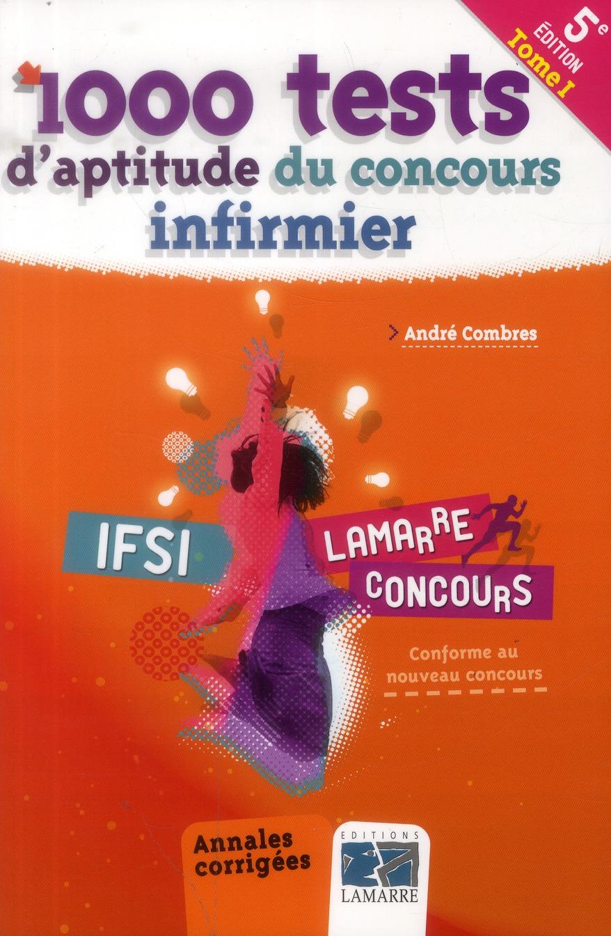 1000 TESTS D'APTITUDE DU CONCOURS INFIRMIER TOME 1 5E ED