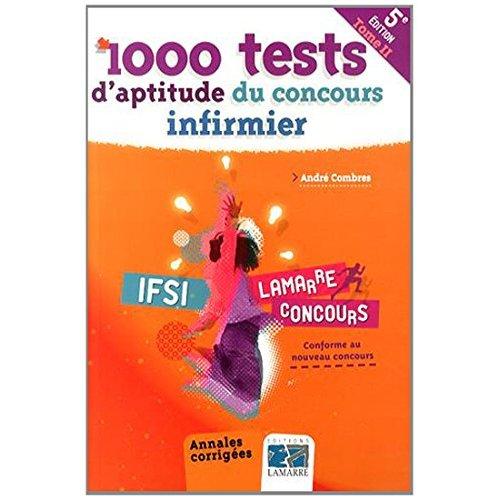1000 TESTS D APTITUDE DU CONCOURS INFIRMIER TOME II