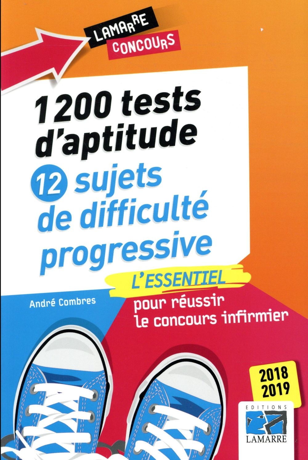 1200 TESTS D APTITUDE 12 SUJETS DE DIFFICULTE PROGRESSIVE