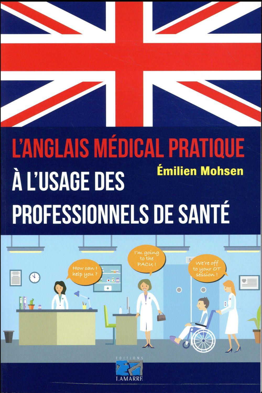 L ANGLAIS MEDICAL PRATIQUE