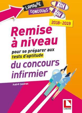 REMISE A NIVEAU POUR SE PREPARER AUX TESTS D'APTITUDE DU CONCOURS INFIRMIER