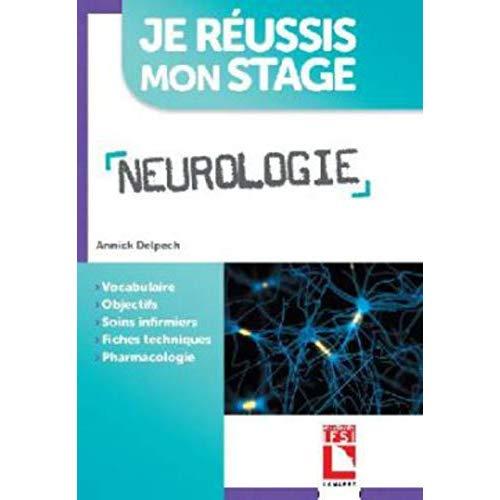 NEUROLOGIE - VOCABULAIRE  OBJECTIFS  SOINS INFIRMIERS  FICHES TECHNIQUES  PHARMACOLOGIE