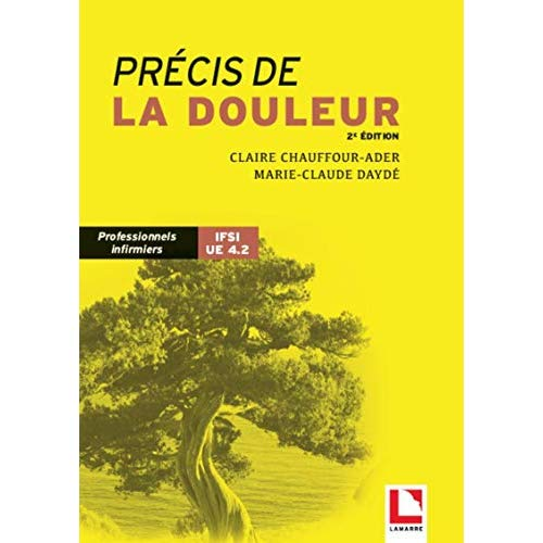 PRECIS DE LA DOULEUR - PROFESSIONNELS INFIRMIERS IFSI UE 4 2