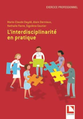 L INTERDISCIPLINARITE EN PRATIQUE