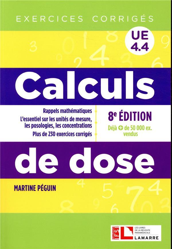 CALCULS DE DOSE 8E EDITION - EXERCICES CORRIGES  UE 4 4  RAPPELS MATHEMATIQUES  L ESSENTIEL SUR LES