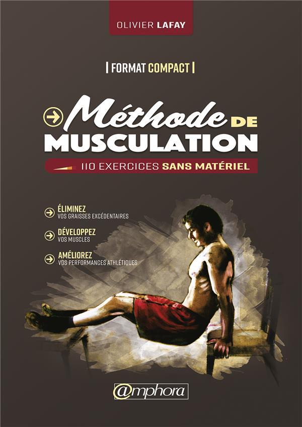 METHODE DE MUSCULATION - FORMAT COMPACT 110 EXERCICES SANS MATERIEL