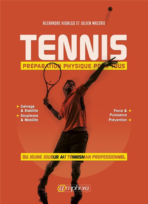 TENNIS PREPARATION PHYSIQUE POUR TOUS DU JEUNE JOUEUR AU TENNISMAN PRO