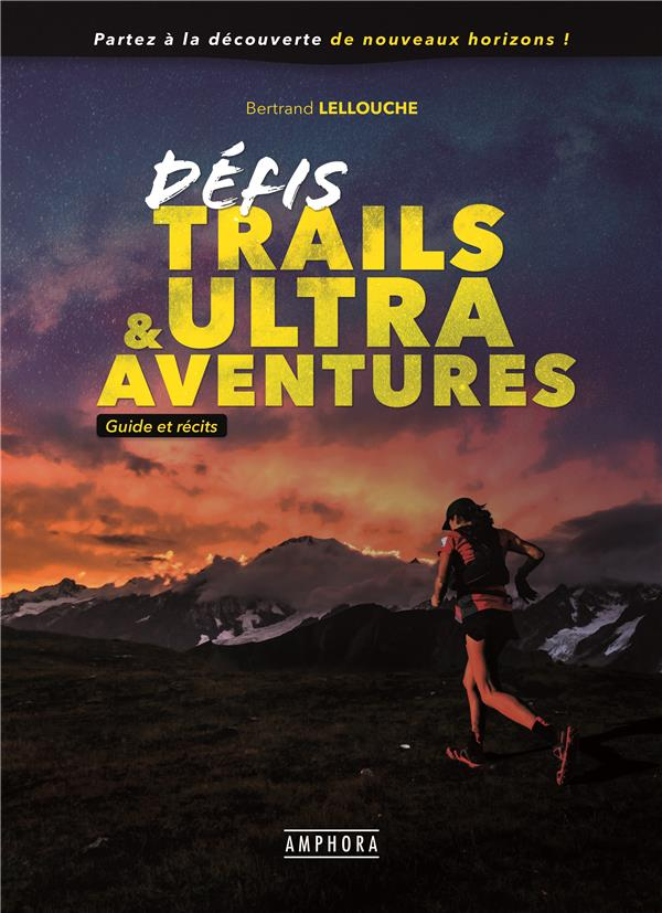 DEFIS TRAILS & ULTRA AVENTURES