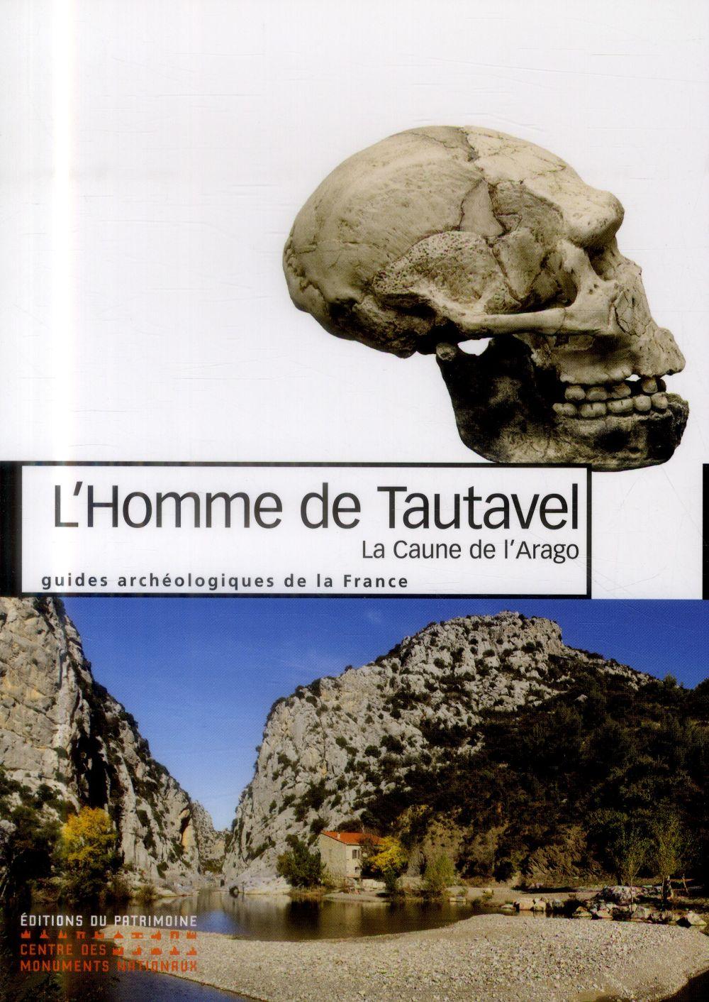 CAUNE DE L'ARAGO - HOMME DE TAUTAVEL
