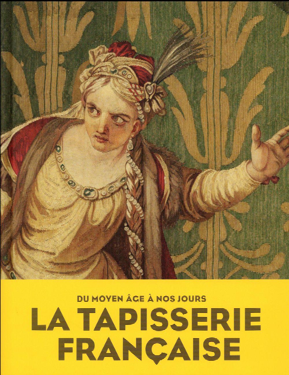 LA TAPISSERIE FRANCAISE