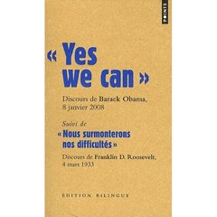 """ YES WE CAN "". DISCOURS DE BARACK OBAMA, CANDIDAT"