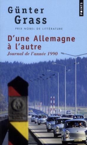 D'UNE ALLEMAGNE A L'AUTRE - JOURNAL DE L'ANNEE 1990
