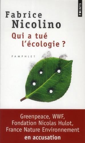 QUI A TUE L'ECOLOGIE?