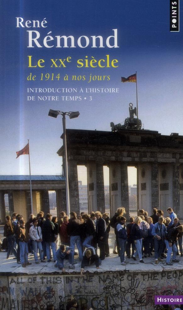 INTRODUCTION A L'HISTOIRE DE NOTRE TEMPS. LE XXE S
