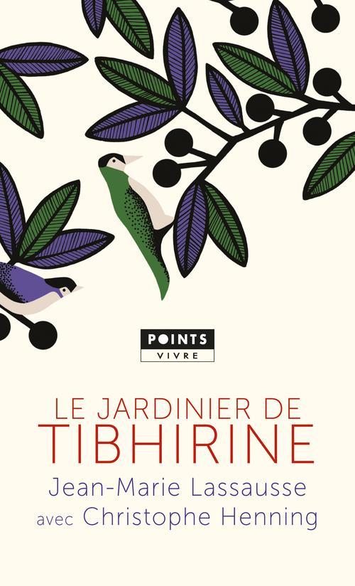 LE JARDINIER DE TIBHIRINE