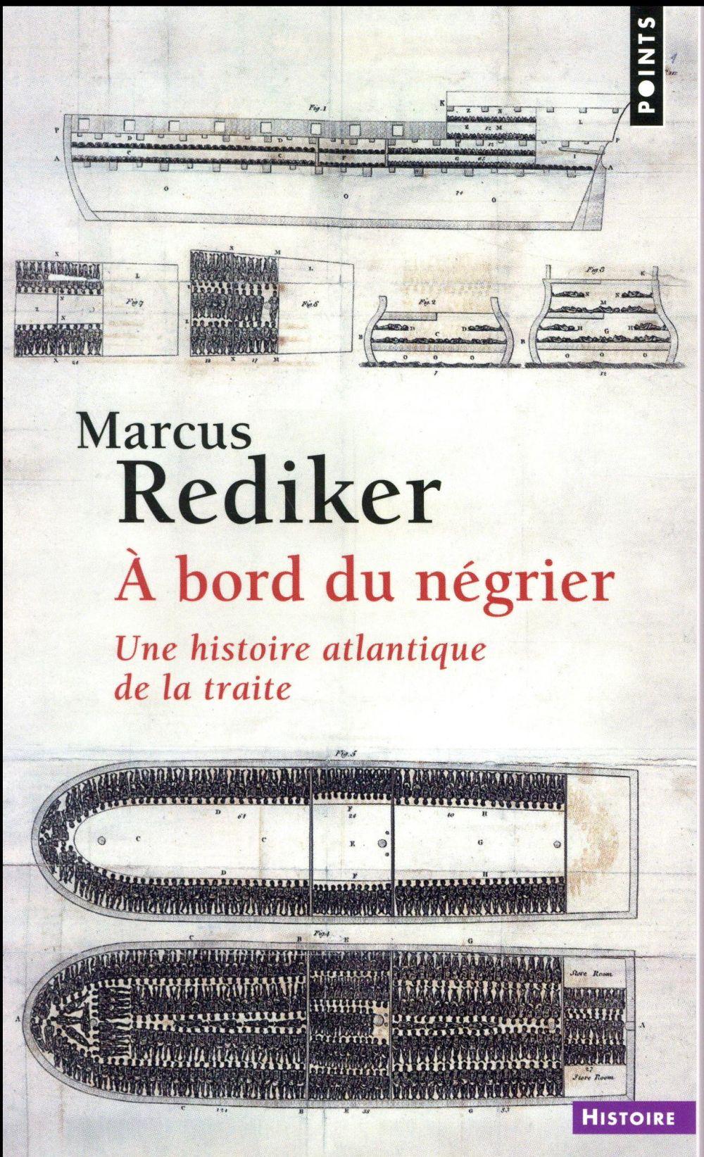 A BORD DU NEGRIER - UNE HISTOIRE ATLANTIQUE DE LA TRAITE