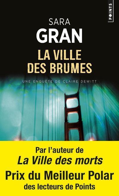 LA VILLE DES BRUMES - UNE ENQUETE DE CLAIRE DEWITT