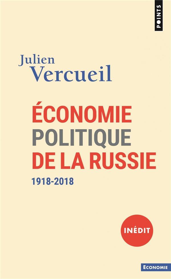 ECONOMIE POLITIQUE DE LA RUSSIE (1918-2018)